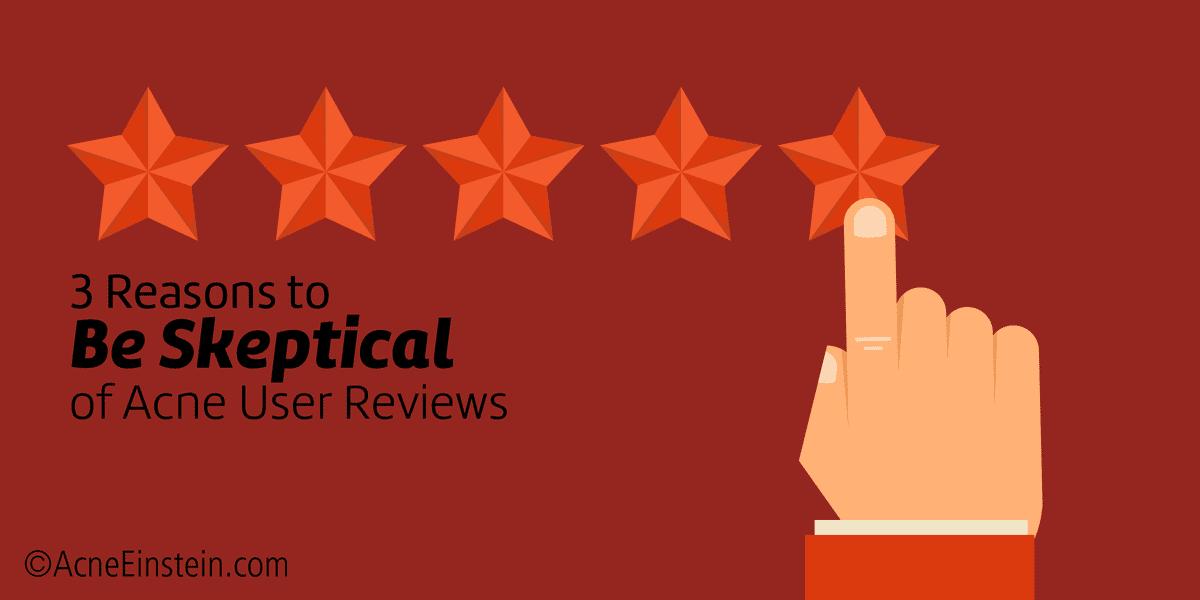 3 Hidden Pitfalls Behind Acne User Reviews